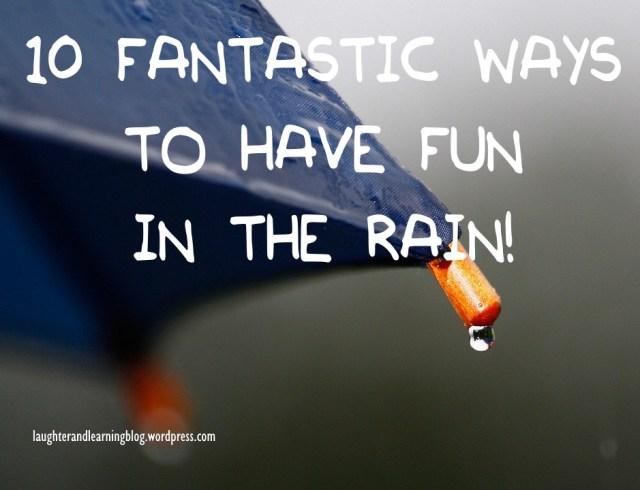 10 play rain